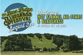 Base Lodge Bluegrass Festival featuring Hot Flannel All-Stars and Deadgrass at Suicide Six