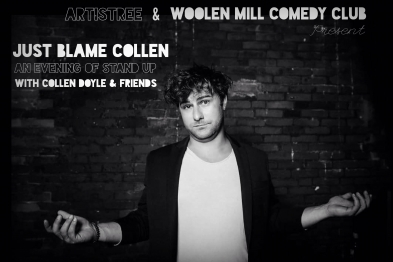 Just Blame Collen: An Evening of Stand up Comedy with Collen Doyle and Friends
