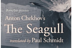 BarnArts production of The Seagull by Anton Chekhov will be performed in The Grange Theatre