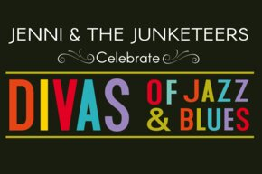 Jenni & the Junketeers: Divas of Jazz & Blues