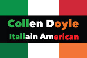 Collen Doyle: Italian American - An Evening of Stand up Comedy with Collen Doyle and Friends