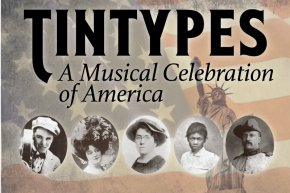 ArtisTree's Music Theatre Festival Presents: TINTYPES